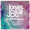 Jonas Blue Feat. JP Cooper - Perfect Strangers (Jacob Waller Edit) Free Download
