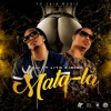 Mala La Tali Ft Lito Kirino Mp3