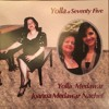 Yolla at Seventy Five - I Know Who Holds The Future