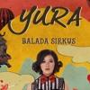 Balada Sirkus - Yura Yunita (Cover)
