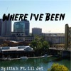 C Spittah - Where I've Been Ft Lil Jet