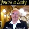 You're A Lady
