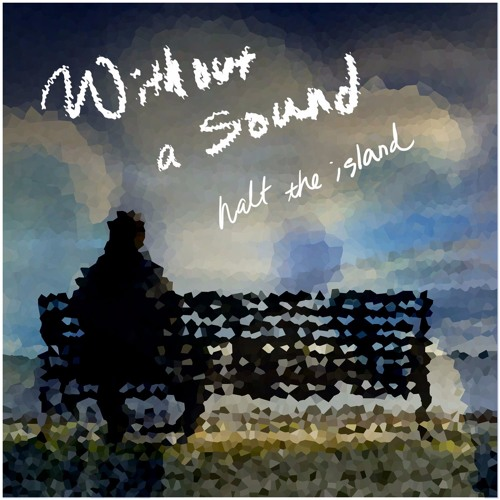 Without A Sound (VIP Mix)