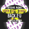 Steve Aoki & Boehm - Back 2 U Feat. WALK THE MOON (RIBELLU REMIX) **Support by Steve Aoki**