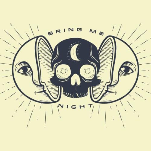 Bring Me Night