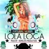 Download Natural Yerba-Lola La Loca (Prod. By Romelito Prod.)No Le Le Records Mp3