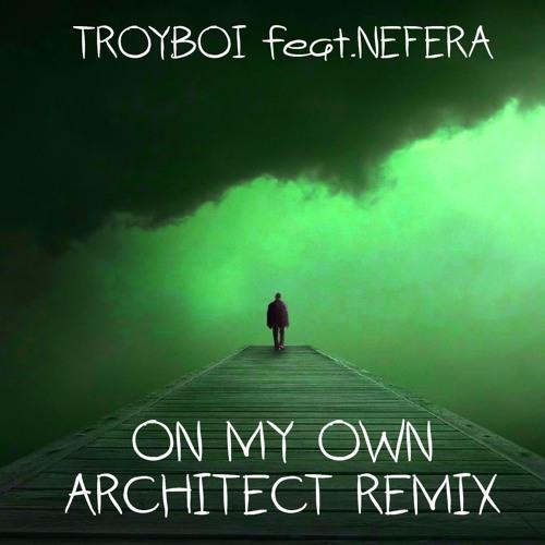 Troyboi feat nefera on my own перевод песни на русский.