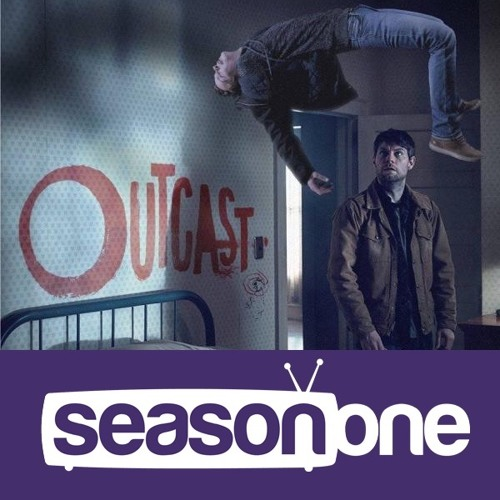 Season One 294: Outcast