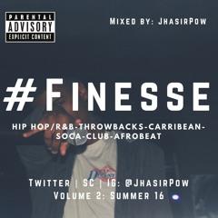 @JhasirPow x #Finesse Vol. 2: Summer 16 (Promo Mix) (Explicit)