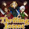 Thrilling Intent - Full Theme!