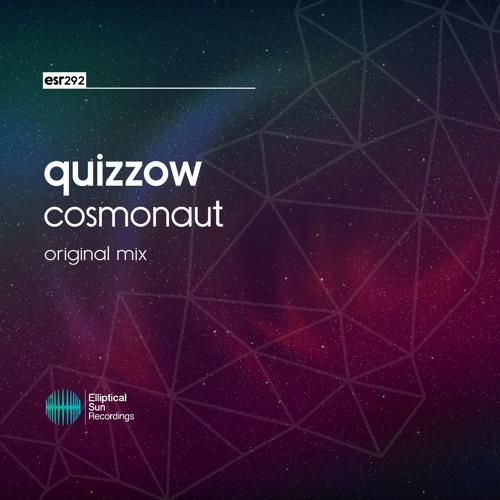 Quizzow - Cosmonaut ( Original Mix )