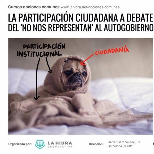 [La participación ciudadana a debate] [6] La comunalización de lo público