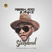 Reekado Banks  - Standard