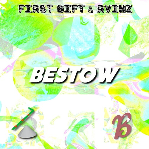 First Gift x RVINZ-BESTOW (Original Mix)