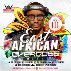 East African Overdose Mix Vol 3 Ft Diamond Platnumz, AliKiba, Jose Chameleon, Sauti Sol, Eddy Kenzo