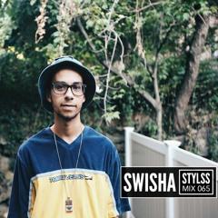 STYLSS Mix 065: SWISHA