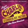 Charlie And The Chocolate Factory (London Cast): Augustus' Downfall/Auf Weidersehen Augustus Gloop