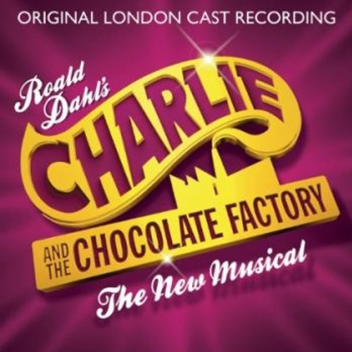Charlie And The Chocolate Factory (London Cast): Veruca's Nutcracker Sweet