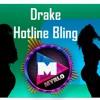 Dj MyRLo (EDIT.) - Electro con bajada -a- Drake   Hotline Bling Vs TREMOR