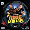 TOXIC MIXTAPE VOL.1 Mixed by @DjHitBeats & @DjRageOne #SummerVibesMixtape 2016 // RnB & HIP-HOP //