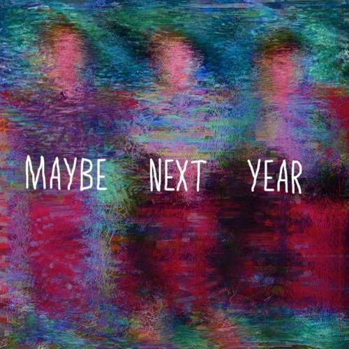 Johnny Kills - Maybe Next Year