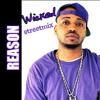 Reason- Wicked(Future) Streetmix prod: ProfittProductions