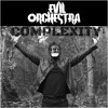 Evil Orchestra-I Know You're  A Monster -Buy on iTunes , Spotify &  other major online stores