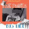 The Punks - Bus Ride (Remastered)