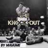 The Knock - Out