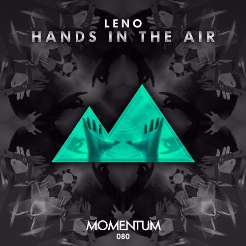 Leno - Hands In The Air (Original Mix)
