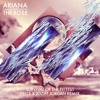 Ariana And The Rose 'Survival Of The Fittest' (Fells x Joziff Jordan Remix)