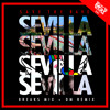Save The Rave - Sevilla (Breaks Mix)