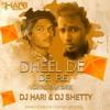 Dheel De De Re(Kai Po Che 2016 Mix)Dj Shetty Nd Dj Hari Surat