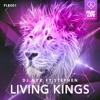 DJ NYK ft. Stephen - Living Kings (Original Mix)