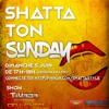 SHATTA TON SUNDAY EP 03 SAISON 1 - DJ VÉVÉ - SHATTASTYLE LIVE