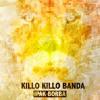 01. KILLO KILLO BANDA - Vecan