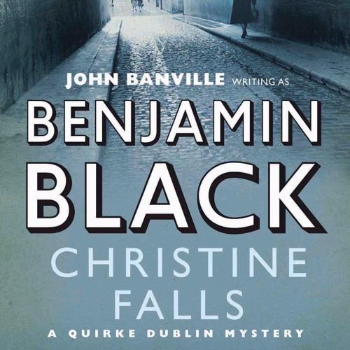 Benjamin Black - Christine Falls