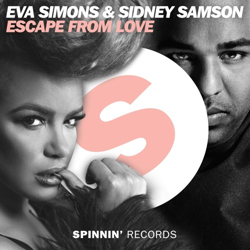 Eva Simons & Sidney Samson - Escape From Love (Skytech Bootleg)