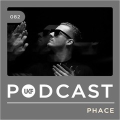 UKF Podcast #82 - Phace