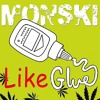 Monski - Like Glue