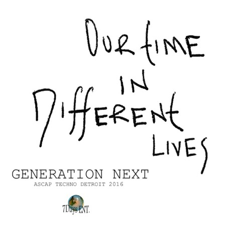 Generation Next - Our Time In Different Lives