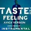 Taste The Feeling  - Avicii ft. Conrad Sewell (MIDI karaoke) DEMO
