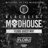 BLACKLIST MADHOUSE II - FLOBU