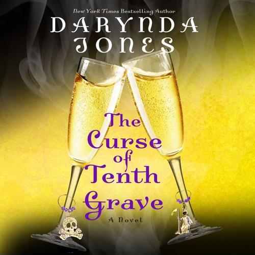The Curse of Tenth Grave by Darynda Jones, audiobook excerpt