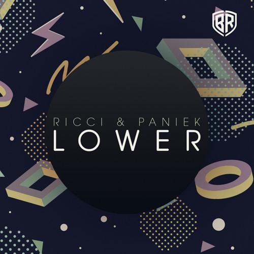 RICCI & PANIEK - Lower (Original Mix)