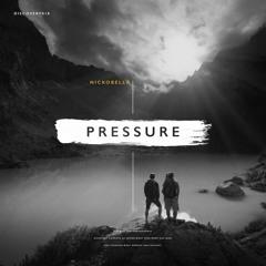 Nickobella - The Pressure