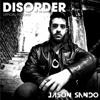 Jason Sando Disorder Episode #08