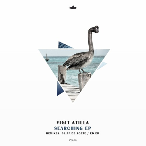 OUT NOW: Yigit Atila - Searching EP