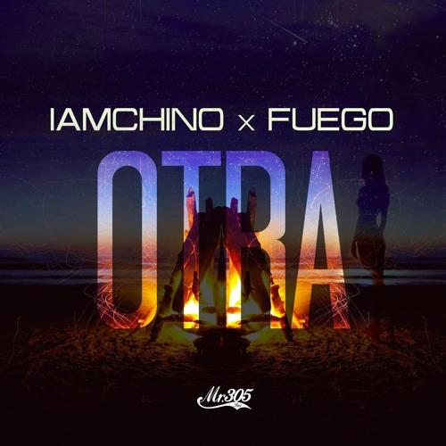IamChino & Fuego - Otra