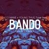 *FREE* Gucci Mane x Young Thug Type Beat - Bando (Prod. By B.O Beatz)